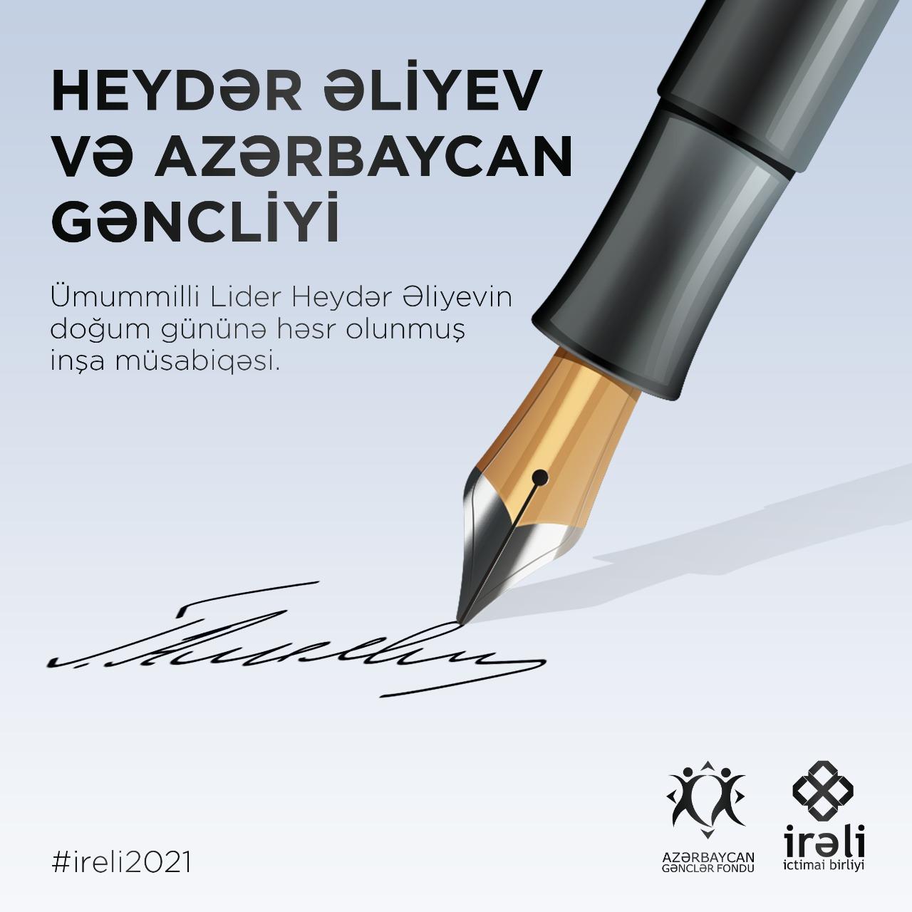 """""""İrəli"""" İctimai Birliyi Ulu Öndərə həsr olunan inşa müsabiqəsi elan edir"""